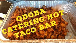 The Hot Taco Bar for 10 people from Qdoba Mexican catering review