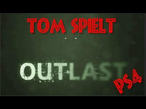 Tom Spielt: OUTLAST [Playstation 4][1080p][German]