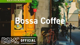 Bossa Coffee: Positive April Bossa Nova  Relaxing Jazz Music for Good Mood
