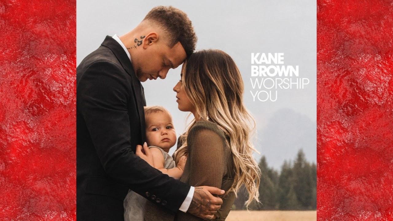 Download KANE BROWN - WORSHIP YOU