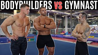 GYMNAST vs BODYBUILDERS | Strength Wars