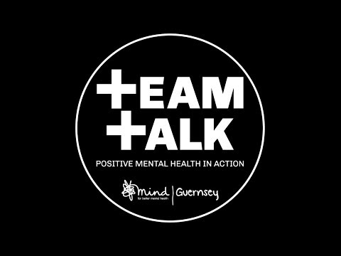 Guernsey Mind Team Talk Campaign