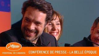 LA BELLE EPOQUE - Conférence de presse - Cannes 2019 - VF