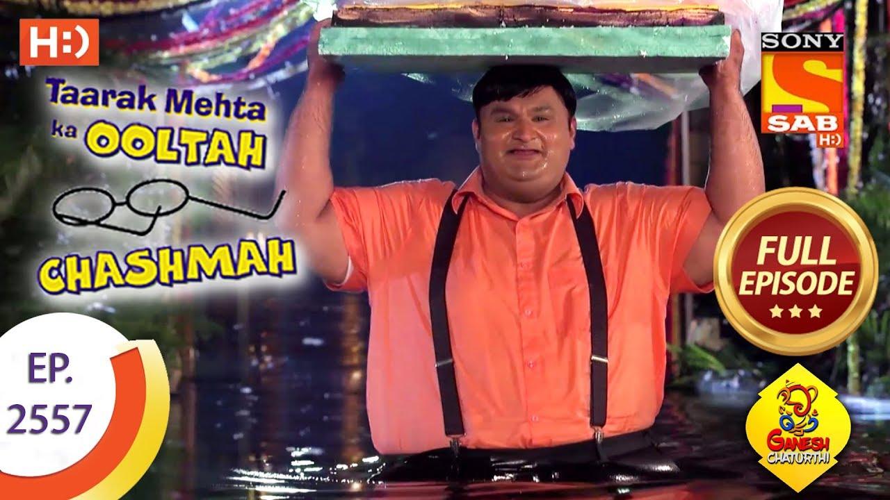 Taarak Mehta Ka Ooltah Chashmah - Ep 2557 - Full Episode - 18th
