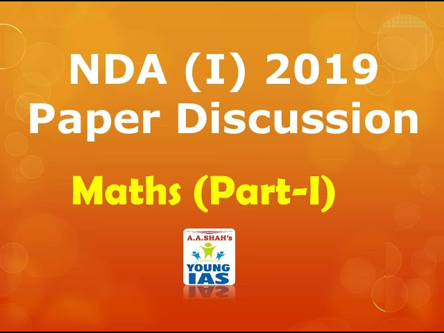NDA (I) 2019 Paper discussion - Maths (Part-1)
