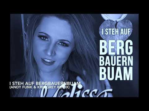 Melissa Naschenweng - I steh auf Bergbauernbuam (Andy Funk & Kris Grey Remix)