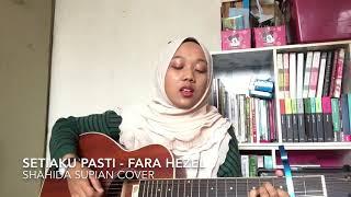 Setiaku pasti - fara hezel (cover)
