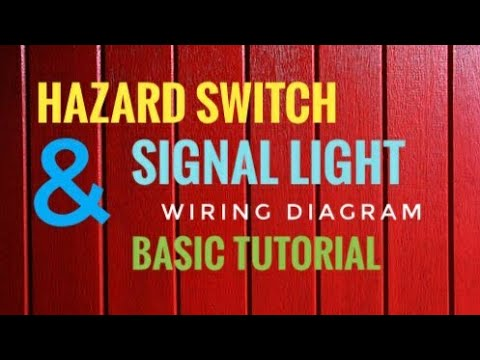 Hazard Switch and Signal Light Diagram - YouTube