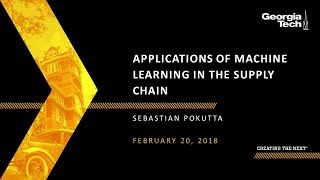 Applications of Machine Learning in the Supply Chain