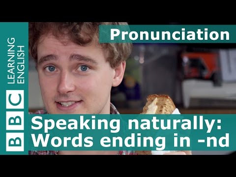 Pronunciation: pronouncing 'nd'