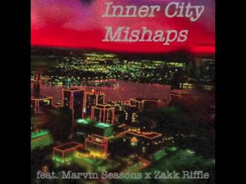 Inner City Mishaps [prod. Zakk Riffle]