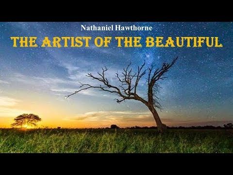 Learn English Through Story - The Artist of the Beautiful by Nathaniel Hawthorne