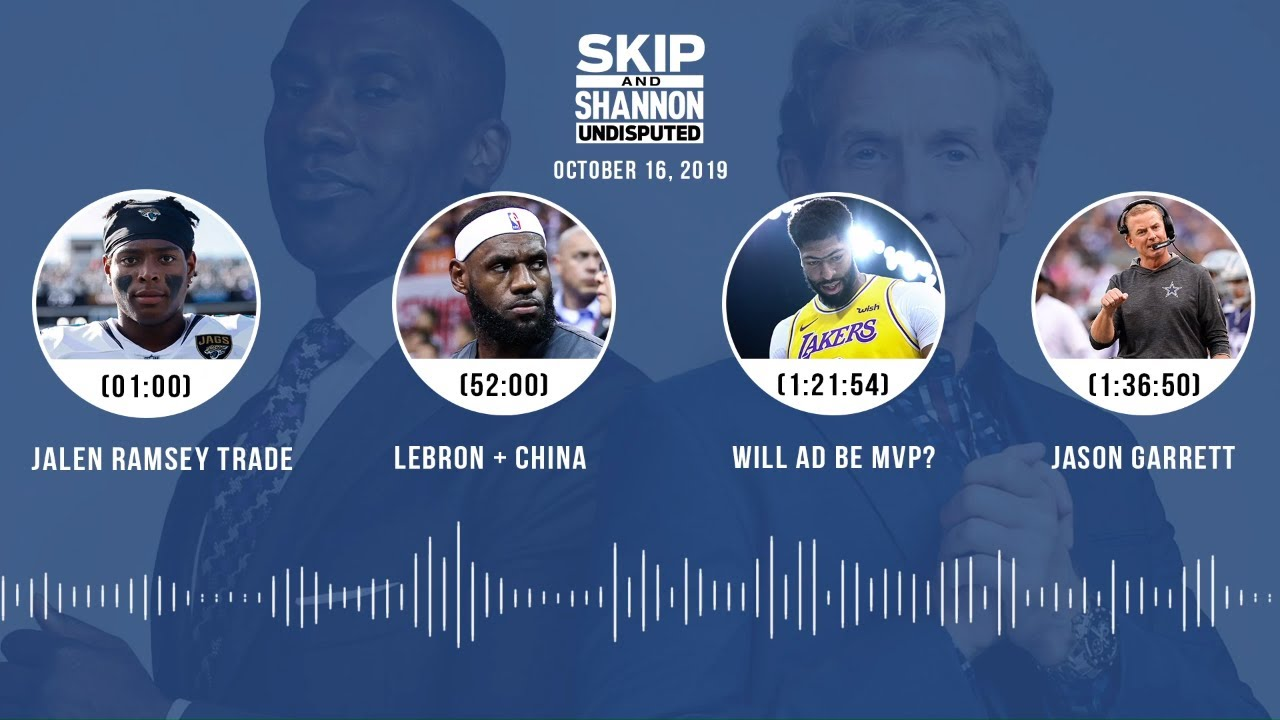 UNDISPUTED Audio Podcast (10.16.19) with Skip Bayless, Shannon Sharpe & Jenny Taft