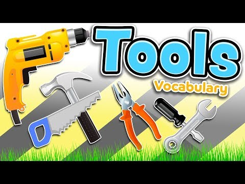 Tools In English - Vocabulary For Beginners And Kids
