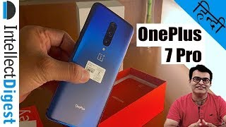 OnePlus 7 Pro India Unboxing, Hands On Review And Camera Test In Hindi | हिन्दी