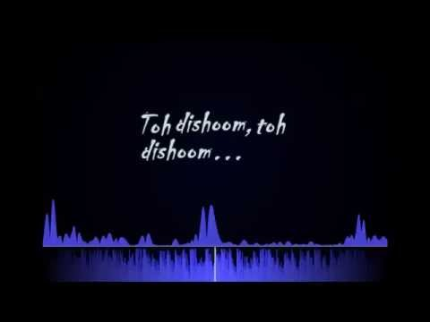 Lyrics - Toh Dishoom Full Song [ORIGNAL]