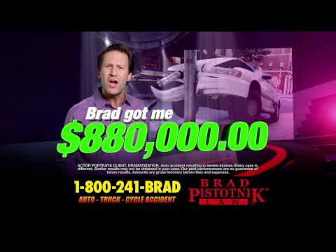 Call Brad Pistotnik at his office at 1-800-241-BRAD