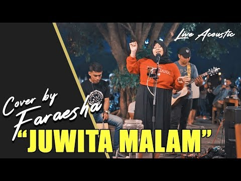 SLANK - JUWITA MALAM (LIVE ACOUSTIC) - COVER BY FARAESHA