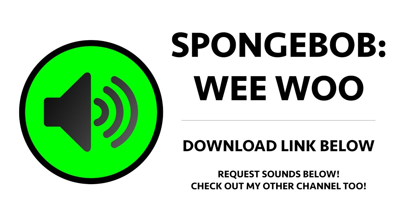 Spongebob - Wee Woo Sound Effect