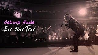 Gabriela Rocha - Eu sou teu (Rooftops) - AO VIVO 2017