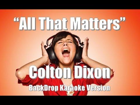 Colton Dixon All That Matters BackDrop Christian Karaoke