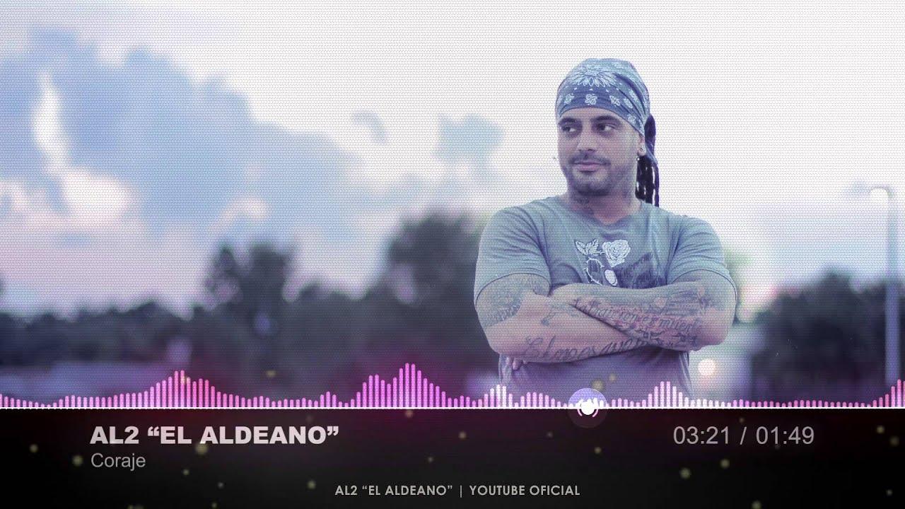 CORAJE / LETRA   Al2 el Aldeano