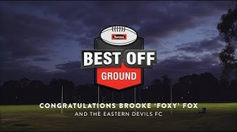 Swisse 2019 Swisse Best Off Ground - Brooke Fox Eastern Devils Football Club