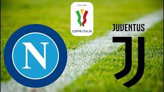 JUVENTUS - NAPOLI ANALISI FINALE COPPA ITALIA