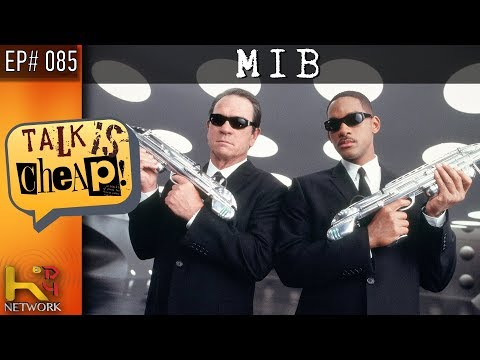 TALK IS CHEAP [Ep085] Men In Black