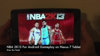 NBA 2K13 For Android Gameplay On Nexus 7 Tablet