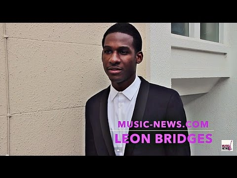 Leon Bridges I Interview I Music-News.com