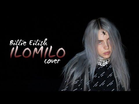 Billie Eilish - Ilomilo (RUS COVER By Yan_Na)