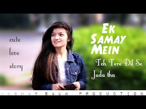 Ek Samay Mein Toh Tere Dil Se Juda tha | Oporadhi |cute love story best story cover akshay sadh|
