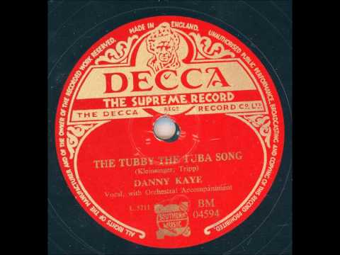 Danny Kaye - The tubby the tuba song