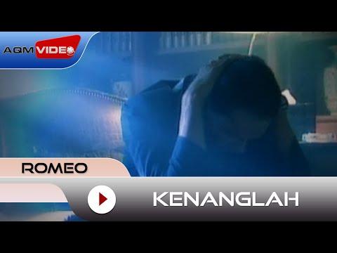 Free Download Romeo - Kenanglah | Official Video Mp3 dan Mp4