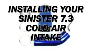 Install a Sinister Diesel 7.3L Powerstroke Cold Air Intake