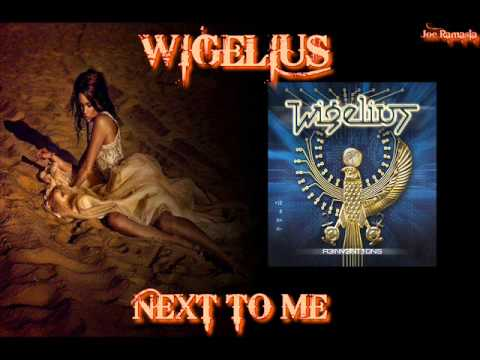 WIGELIUS ♠ NEXT TO ME ♠ HQ