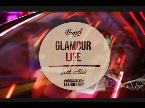 Veysel - GLAMOUR LIFE ft. Abdi (produziert von Lex Barkey) -  43 THERAPIE ab sofort im Handel