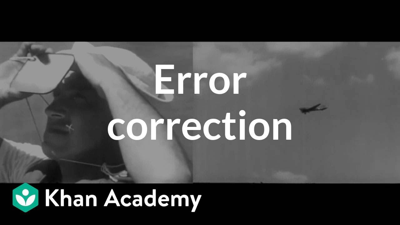 Error correction (video)   Khan Academy
