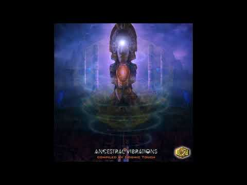 Ancestral Vibrations (Compiled by Cosmic Touch) [Full Compilation]