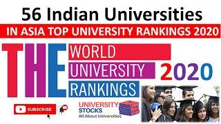 Top Indian Universities In THE Asia University Rankings 2020