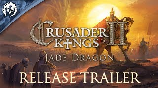 Crusader Kings II: Jade Dragon - Release Trailer