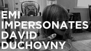 Emi Impersonates David Duchovny