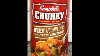 Campbell's Chunky Soup: Beef & Dumplings With Hearty Vegetables Review