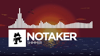 Notaker - Shimmer [Monstercat Release]