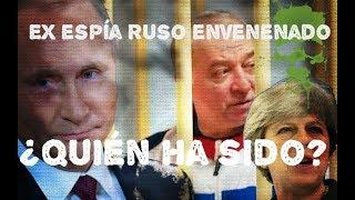 ¿Quién estaba interesado en asesinar al ex espía ruso?
