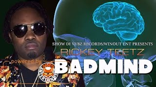 Rickey Teetz - Badmind (Raw) February 2017
