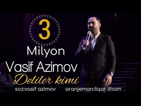 Vasif Azimov - Deliler kimi (2017)