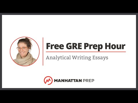 Free GRE Prep Hour: Analytical Writing Essays