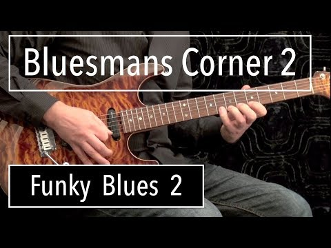 Funky Blues #2 - Advanced Blues Guitar Solo
